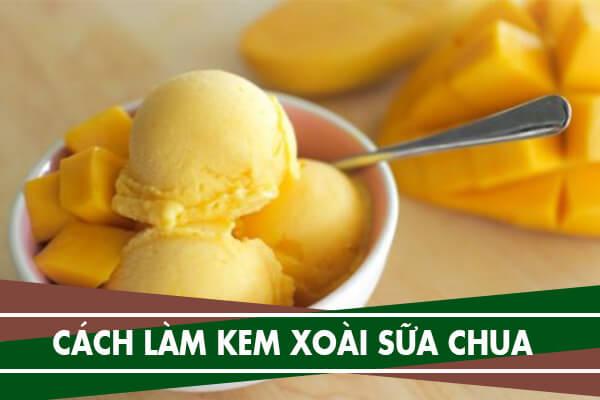 Cách làm kem xoài tại nhà không cần whipping cream với sữa đặc ông thọ, kem sầu riêng và kem cuộn Thái Lan