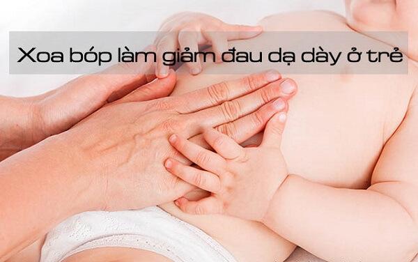 Cách điều trị đau dạ dày ở trẻ nhỏ bằng xoa bóp