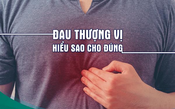 Vùng thượng vị nằm ở đâu, triệu chứng đau thượng vị dạ dày
