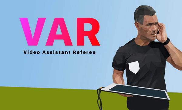 Công nghệ Var là gì, vai trò của công nghệ Var trong bóng đá và tại các kỳ World Cup ra sao?