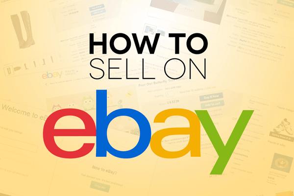 Cách bán hàng trên Ebay, tạo tài khoảng và dropshipping ebay toàn tập
