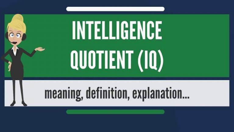 IQ là gì? IQ (Intelligence quotient) – chỉ số thông minh
