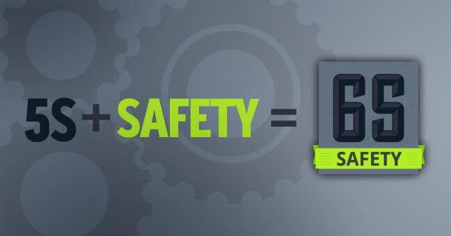 Phương pháp 5S lại được phát triển lên thành 6S. S thứ 6 là Safety (An toàn)