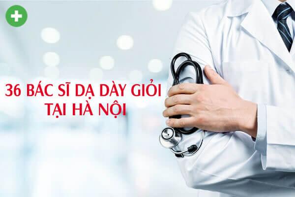 bác sĩ Ngoại tiêu hóa điều trị đau dạ dày giỏi tại Hà Nội
