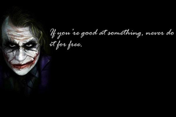 [Những Câu Nói Hay Của Joker] 35 câu nói hay của Joker (tiếng Anh) Tư duy sống khác biệt của chàng hề