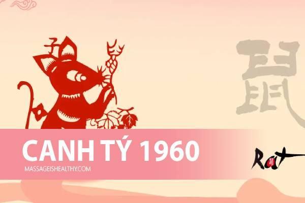 [Canh Tý 1960] Sinh năm 1960 mệnh gì tuổi con gì hợp màu nào, sinh năm 60 năm nay bao nhiêu tuổi?
