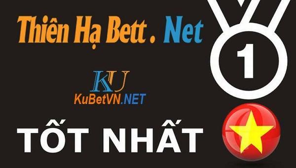 Nhà cái uy tín, an toàn và hợp pháp tại Việt Nam - Thiên Hạ Bet - Ku Bet