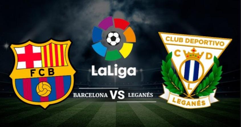 Nhận định bóng đá Leganes - Barcelona, 19h00 ngày 23/11