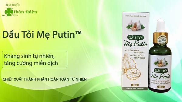 Dầu Tỏi Mẹ Putin 1