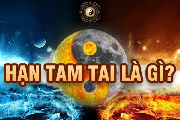 Hạn Tam Tai là gì?